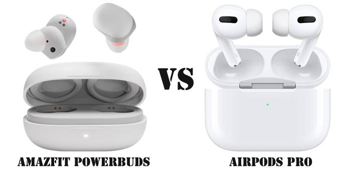 Amazfit Powerbuds Vs Airpods Pro How To Choose The Most Suitable