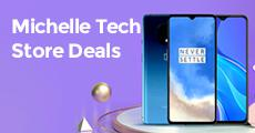 Michelle Tech Store Deals